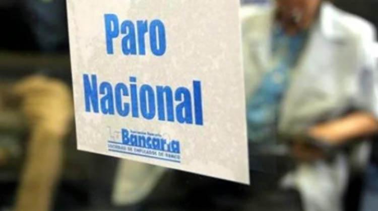 Bancarios: Paro nacional
