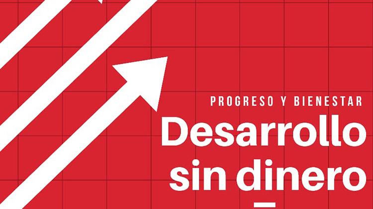 """Charla-Debate """"Desarrollo sin dinero"""""""